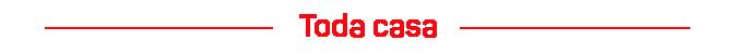 TODA CASA - faixa mobile